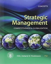 Strategic Management : Concepts : Competitiveness and Globalization - Ireland, R. Duane