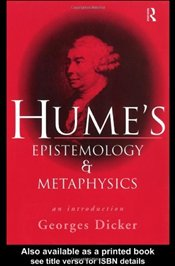 HUMES EPISTEMOLOGY & METAPHYSICS - DICKER, GEORGES