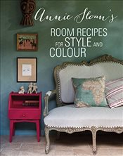 Annie Sloans Room Recipes for Style and Colour - SLOAN, ANNIE