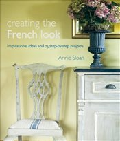Creating the French Look - SLOAN, ANNIE