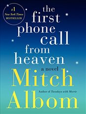 First Phone Call from Heaven - Albom, Mitch