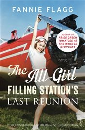 All-Girl Filling Stations Last Reunion - Flagg, Fannie