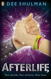 Afterlife : Parallon Trilogy : Book 3 - Shulman, Dee
