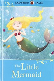 Ladybird Tales : The Little Mermaid - Ladybird,
