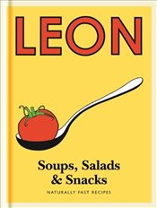 Little Leon : Soups, Salads & Snacks : Naturally Fast Recipes  -