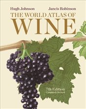 World Atlas of Wine 7E - Johnson, Hugh