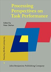 Processing Perspectives on Task Performance  -