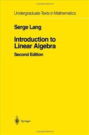 Introduction to Linear Algebra 2e - Lang, Serge