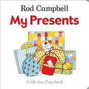 My Presents : A Lift-the-flap Book - Campbell, Rod