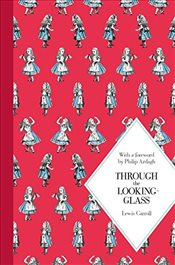 Through the Looking-Glass : Macmillan Classics Edition - Carroll, Lewis