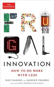 Frugal Innovation : How to Do More with Less - Radjou, Navi