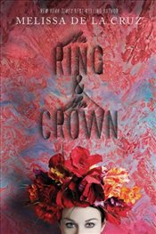 Ring and the Crown - De la Cruz, Melissa