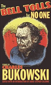 Bell Tolls for No One - Bukowski, Charles