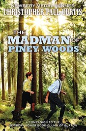 Madman of Piney Woods - Curtis, Christopher Paul