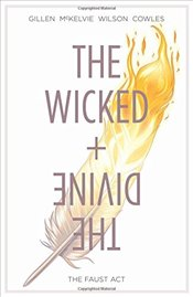 Wicked + The Divine 1 : The Faust Act - Gillen, Kieron