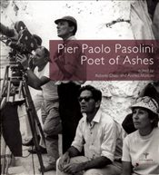 Pier Paolo Pasolini, Poet of Ashes - Chiesi, Roberto