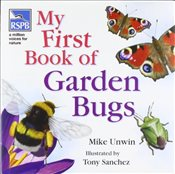 RSPB My First Book of Garden Bugs - Unwin, Mike