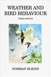 Weather and Bird Behaviour   - Elkins, Norman
