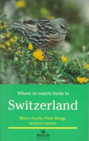 Where to Watch Birds in Switzerland  - Laesser, Jacques