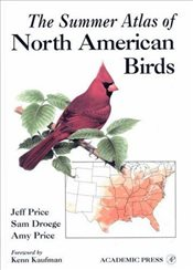 Summer Atlas of North American Birds - Price, Jeff