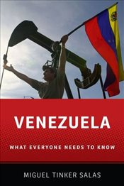 Venezuela : What Everyone Needs to Know - Tinker-Salas, Miguel