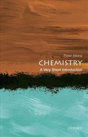Chemistry : A Very Short Introduction - Atkins, Peter
