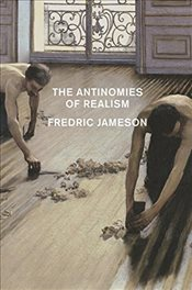 Antinomies of Realism - Jameson, Fredric