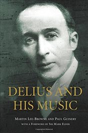 Delius and his Music - Lee-Browne, Martin