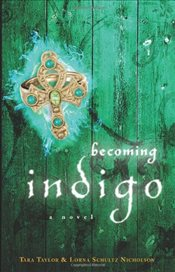 Becoming Indigo - Taylor, Tara