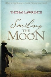 Smiling the Moon - Lawrence, Thomas