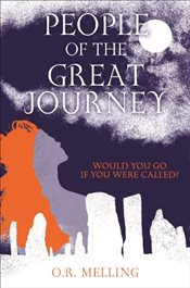 People of the Great Journey - Melling, O.R.