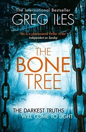 Bone Tree - Iles, Greg