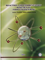 Reaction and Fermentation Kinetics In Food Engineering - Göksungur, Yekta