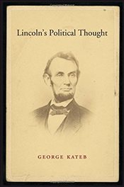Lincolns Political Thought - Kateb, George