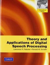 Theory and Applications of Digital Speech Processing - RABINER, LAWRENCE