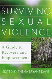 Surviving Sexual Violence : A Guide to Recovery and Empowerment - Bryant-Davis, Thema