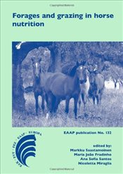 Forages and Grazing in Horse Nutrition  - Saastamoinen, Markku