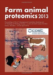 Farm Animal Proteomics 2013: Proceedings of the 4th Management Committee Meeting and 3rd Meeting of  - De Almeida, Andre