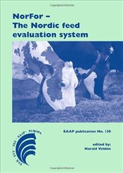 NorFor : The Nordic Feed Evaluation System  - Volden, Harald