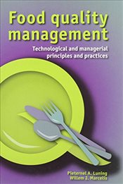 Food Quality Management : Technological and Managerial Principles and Practice - Luning, Pieternel A.