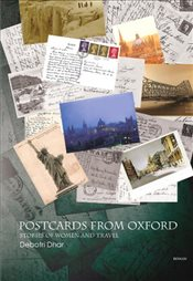 Postcards from Oxford : Stories of Women and Travel - Dhar, Debotri