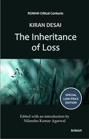 Kiran Desais The Inheritance of Loss  - Agarwal, Nilanshu Kumar