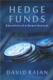Hedge Funds : Education Of A Quant Analyst - Rajan, David