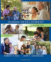 Human Development : A Life-Span View - Kail, Robert V.