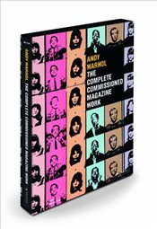 Andy Warhol : The Complete Commissioned Magazine Work - Marechal, Paul