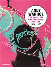Andy Warhol : The Complete commissioned Posters 1964-1987 - Marechal, Paul