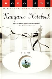 Kangaroo Notebook : A Novel  - Abe, Kobo