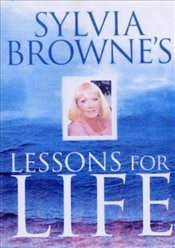 Sylvia Brownes Lessons For Life - Browne, Sylvia
