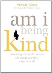 Am I Being Kind - Chase, Michael J.