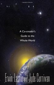 Cosmos : A Co-Creators Guide To The Whole World - Currivan, Jude